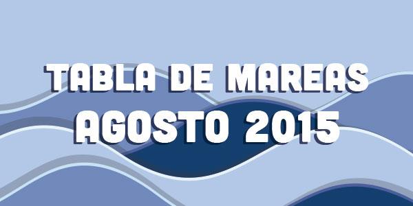 TABLA DE MAREAS AGOSTO 2015