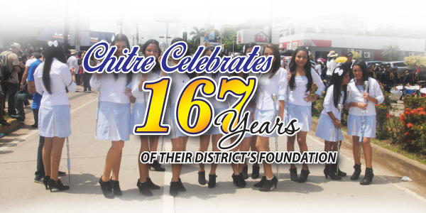 CHITRE CELEBRATES 167 YEARS OF THEIR DISTRICT'S FOUNDATION