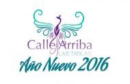 AÑO NUEVO 2016 | CALLE ARRIBA LAS TABLAS