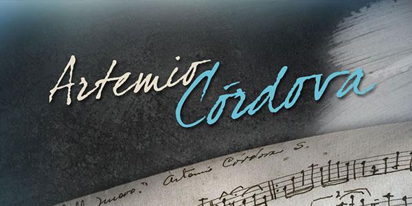 Homenaje Póstumo al Gran Músico, Artemio Córdova