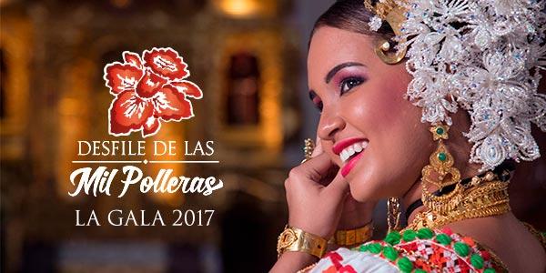 Gala 2017 | Desfile de las Mil Polleras