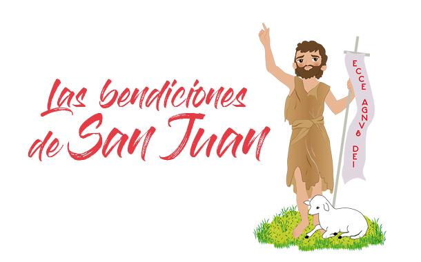 LAS BENDICIONES DE SAN JUAN BAUTISTA