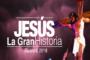Jesús La Gran Historia – Guarare